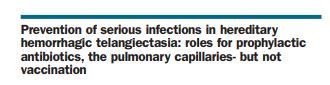 New collaborative HHT-WG publication on prevention of serious infections in HHT