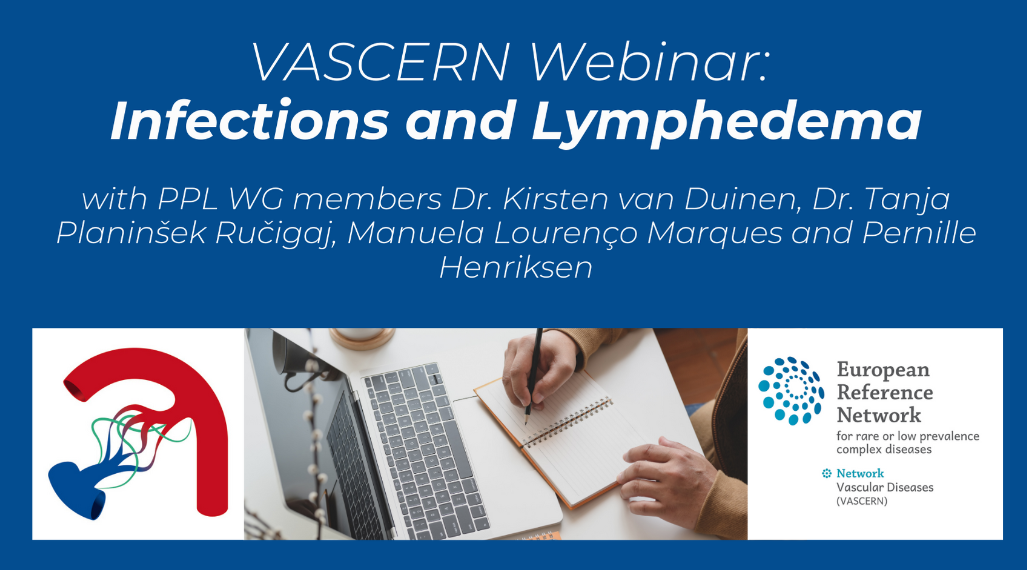 Recording of the VASCERN webinar: Infections and Lymphedema now available!