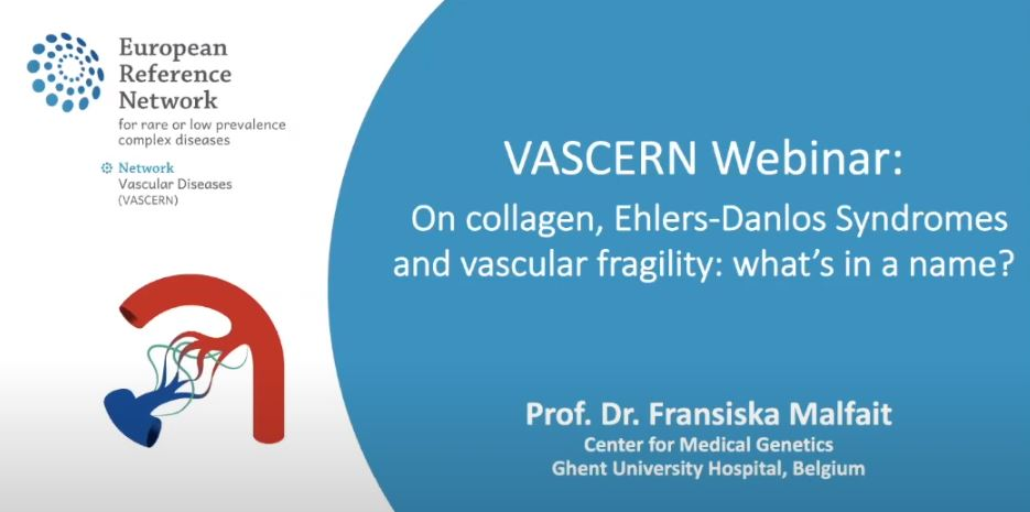 Recording of VASCERN Webinar: On collagen, the Ehlers-Danlos Syndromes and vascular fragility: what's in a name? now available!