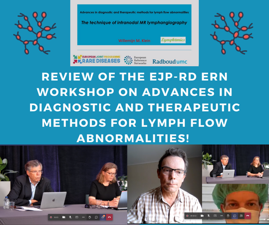 Review of the EJP-RD ERN Workshop on Advances in diagnostic and therapeutic methods for lymph flow abnormalities!